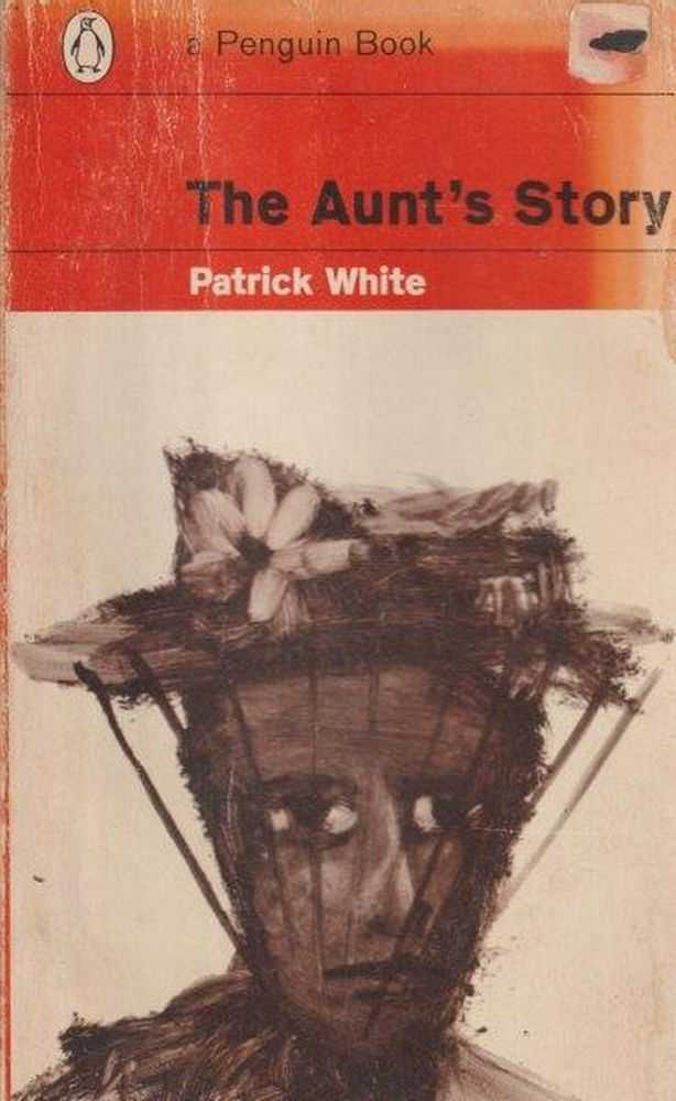 The Aunt's Story, Patrick White