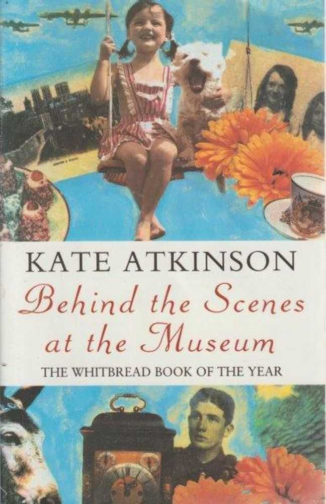 Behind The Scenes At The Museum, Kate Atkinson