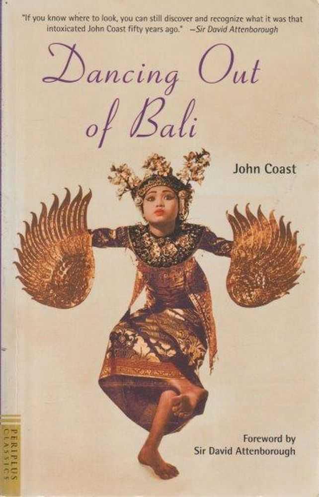 Dancing Out Of Bali, John Coast