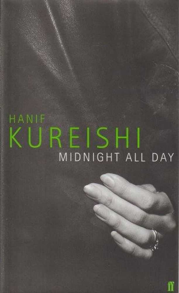 Midnight All Day, Hanif Kureishi