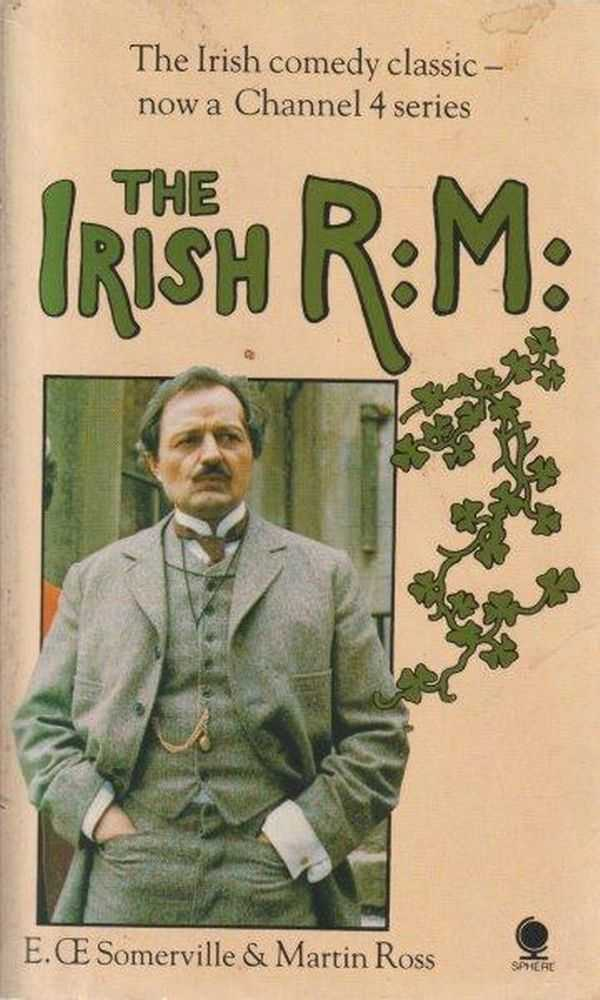 The Irish R:M:, E. Somerville & Martin Ross