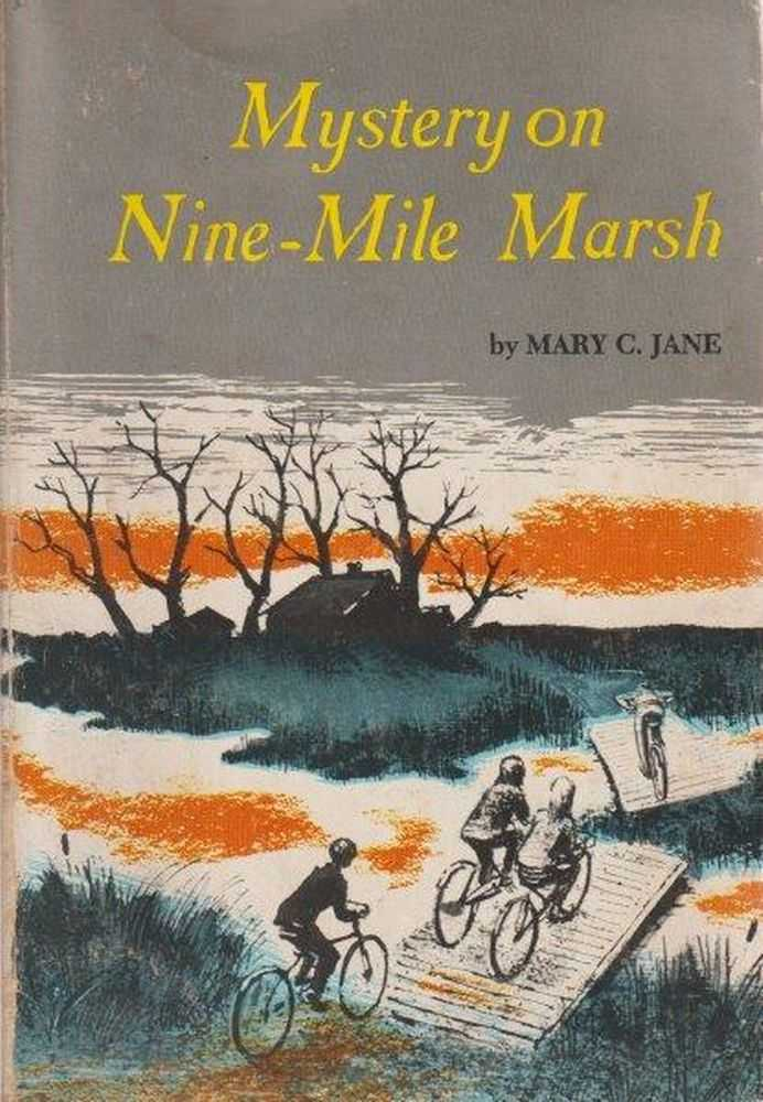 Mystery On Nine Mile Marsh, Mary C. Jane
