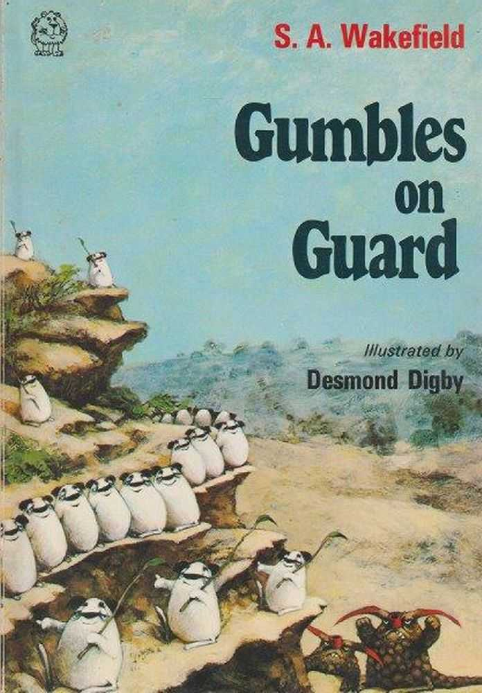 Gumbles On Guard, S.A. Wakefield