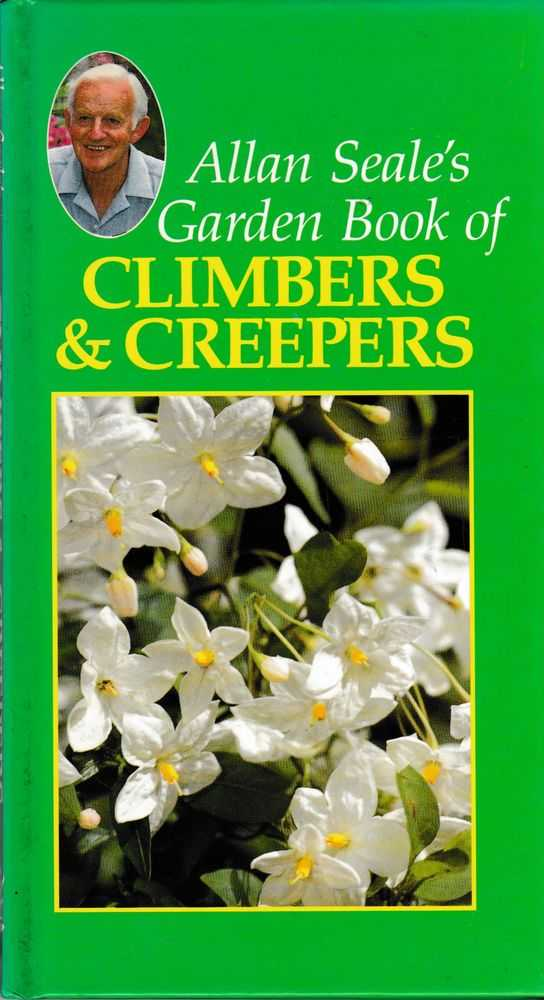 Allan Seale's Garden Book of Climbers & Creepers, Allan Seale
