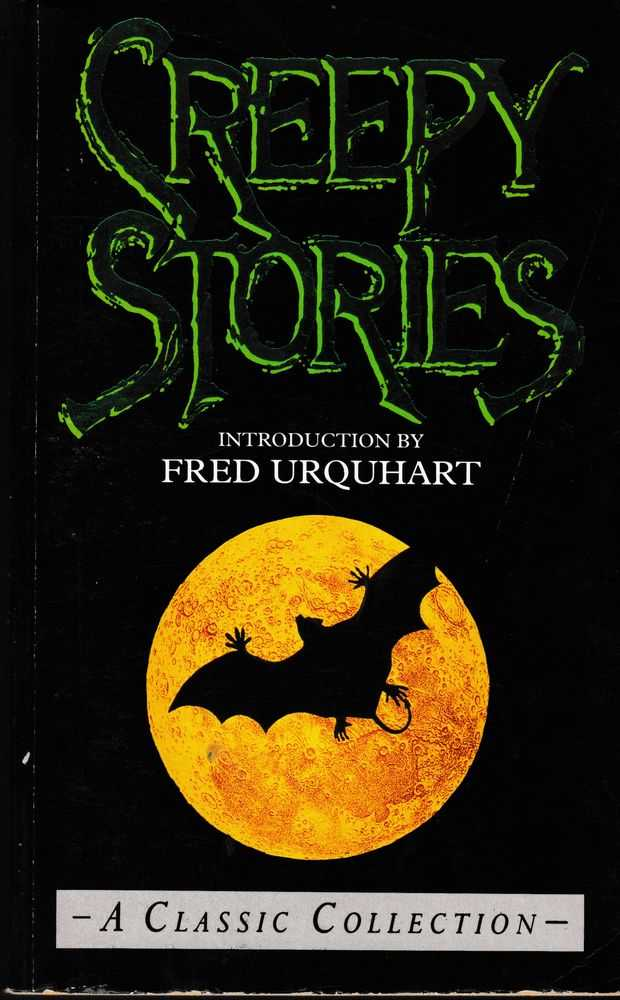Creepy Stories: A Classic Collection, Fred Urquhart [Introduction]