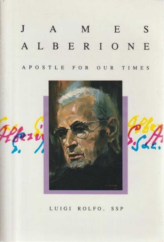 James Alberione - Apostle Of Our Time, Luigi Rolfo
