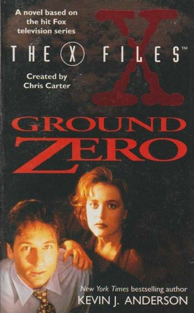 The X Files - Ground Zero, Kevin J. Anderson