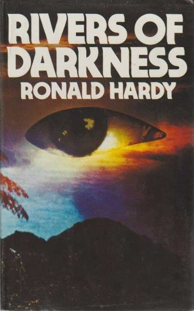 Rivers Of Darkness, Ronald Hardy