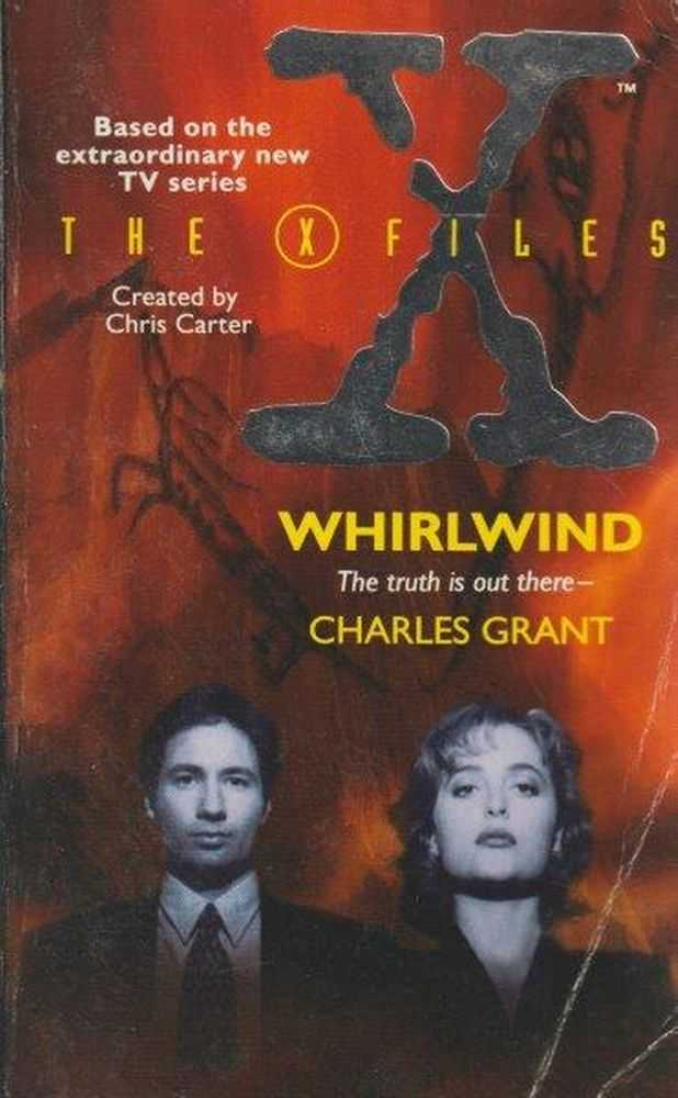 The X File - Whirlwind - The Truth Is Out There, Charles Grant