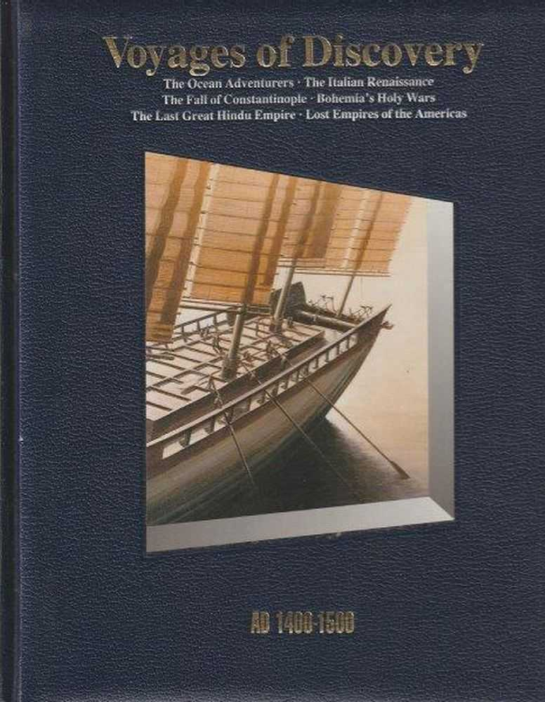 History Of The World: Voyages Of Discovery - AD 1400-1500, Time-Life Editors