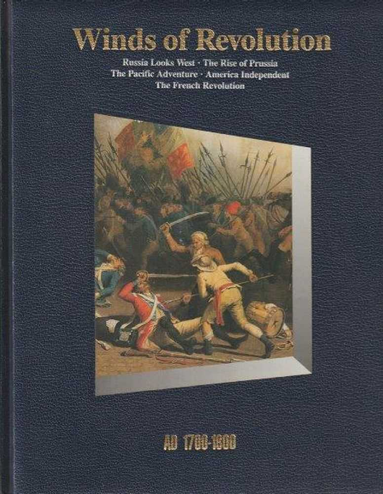 History Of The World: Winds Of Revolution - AD 1700-1800, Time-Life Editors