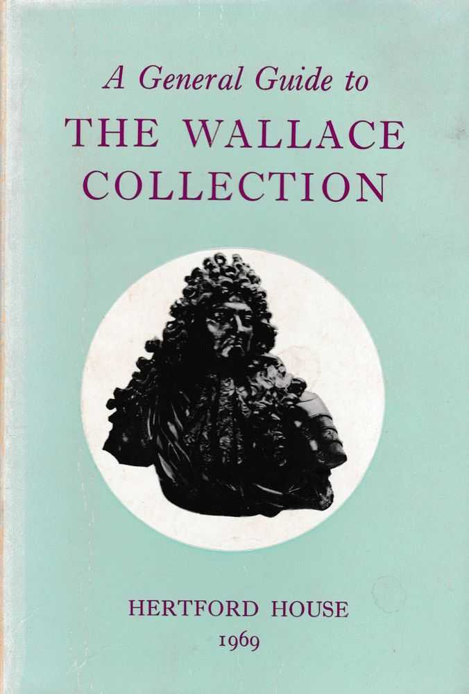 A General Guide to the Wallace Collection [Hertford House], Board of Trustees