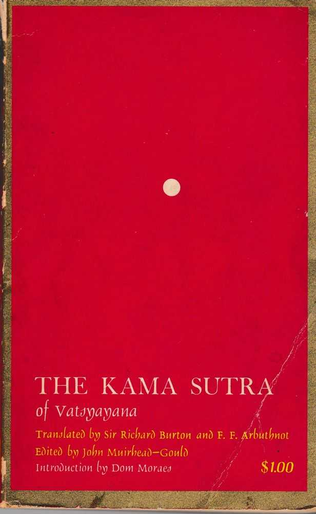 Kama Sutra of Vatsyayana, Sir Richard Burton and F. F. Arbuthnot [Translated]