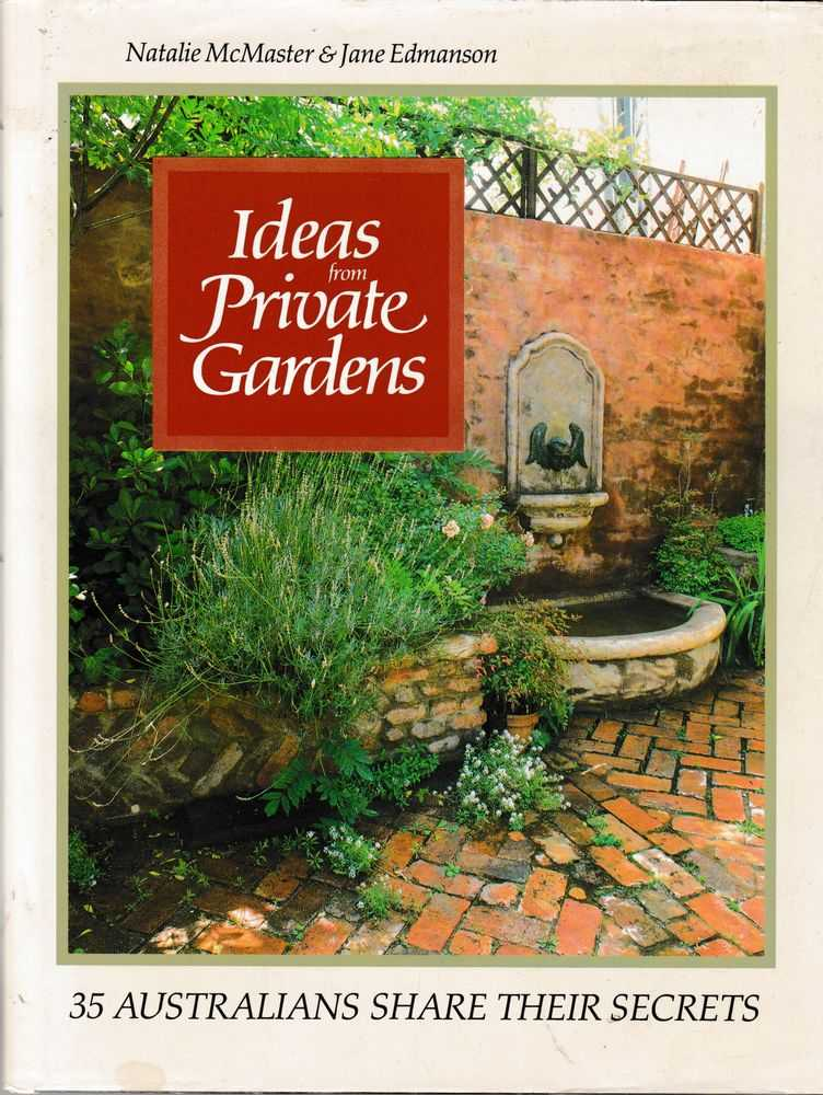 Ideas from Private Gardens, Natalie McMaster & Jane Edmanson