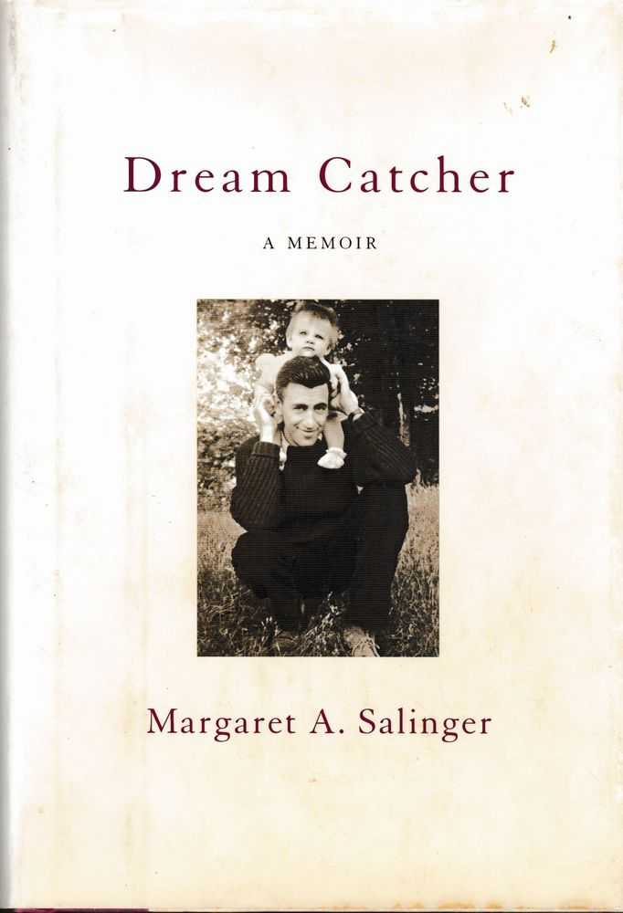 Dream Catcher: A Memoir, Margaret A. Salinger