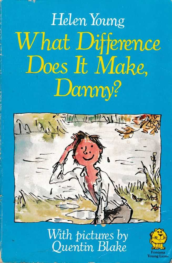 What Difference Does It Make, Danny?, Helen Young