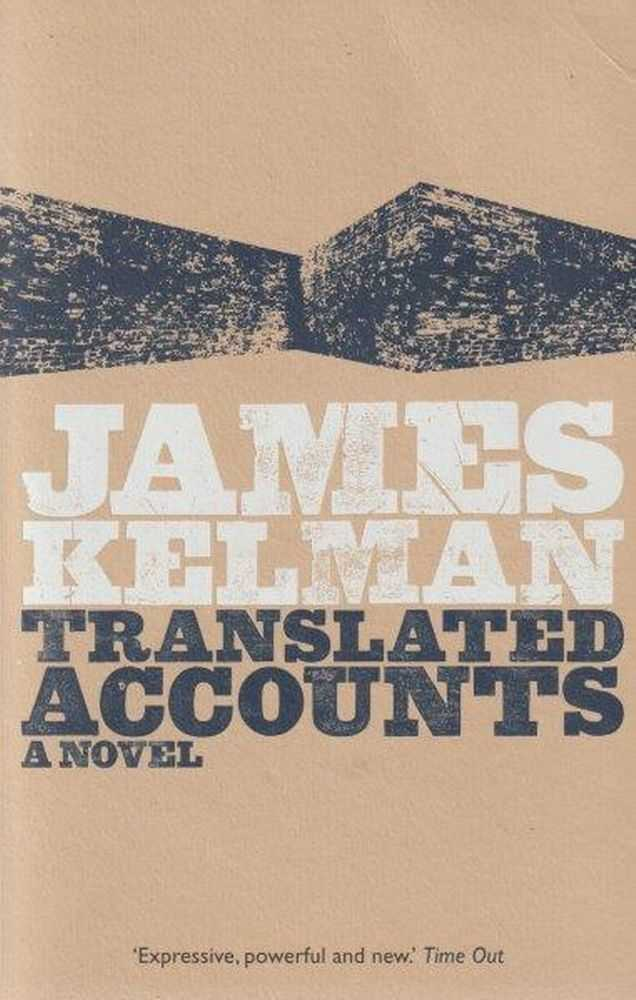 Translated Accounts, James Kelman