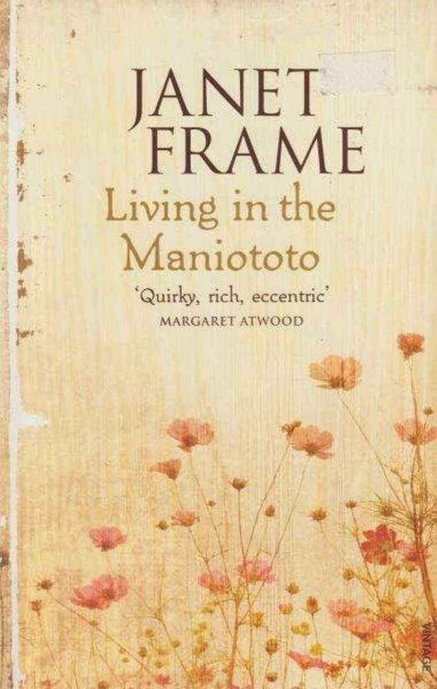 Living in the Maniototo, Janet Frame