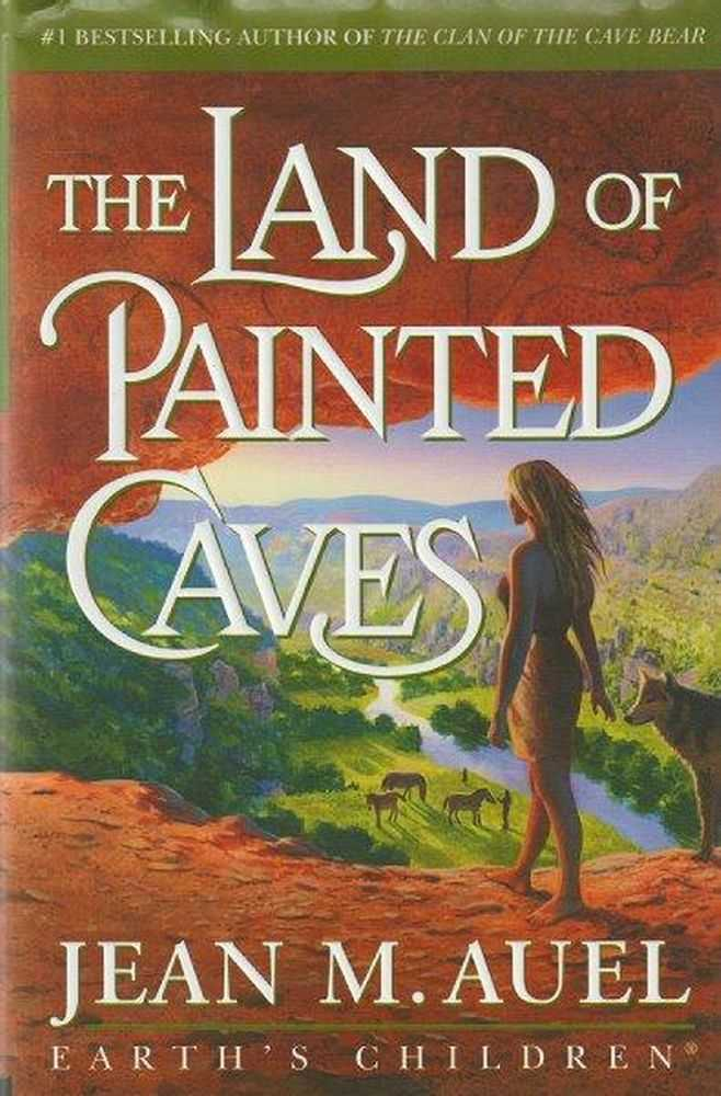 The Land of Painted Caves [Earth's Children Book 6], Jean M. Auel