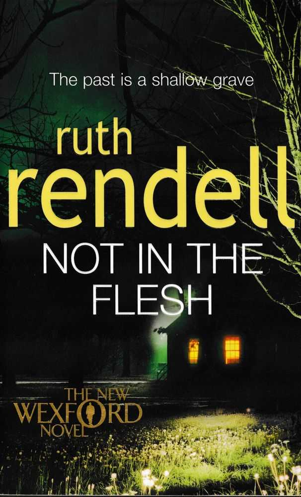 Not In The Flesh, Ruth Rendell