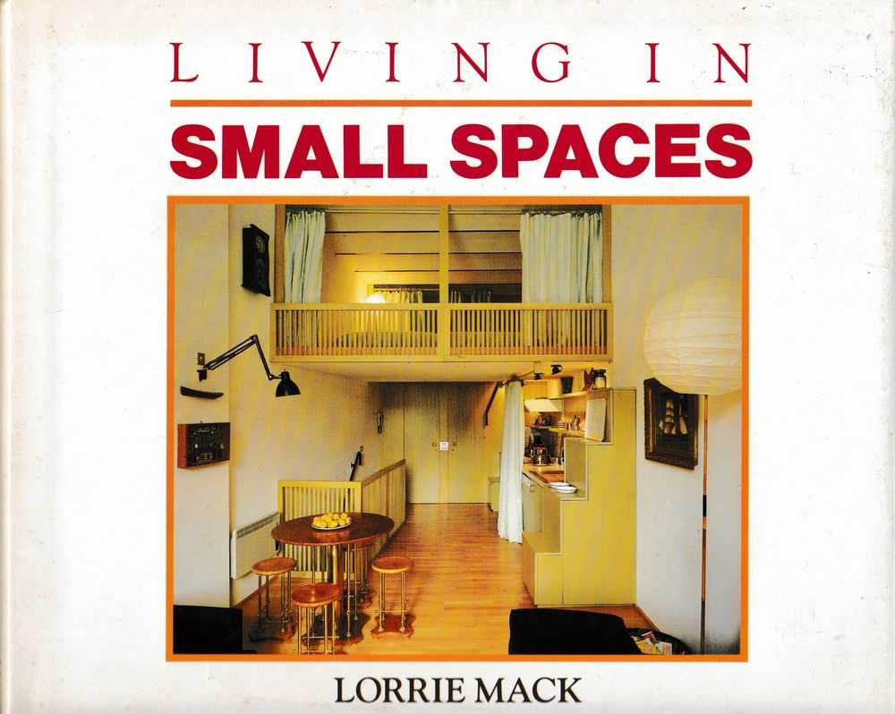 Living In Small Spaces, Lorraine Mack
