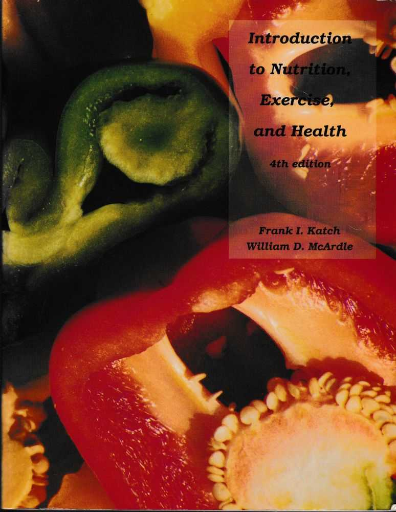 Introduction to Nutrition, Exercise and Health, Frank I. Katch, William D. McArdle