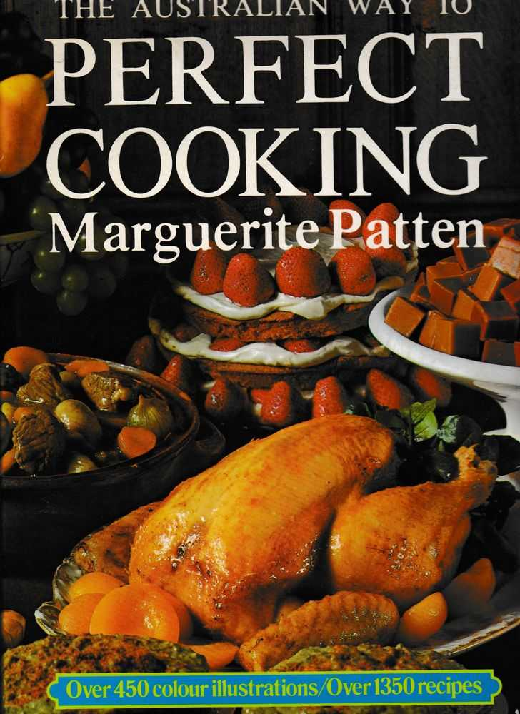The Australian Way to Perfect Cooking, Marguerite Patten
