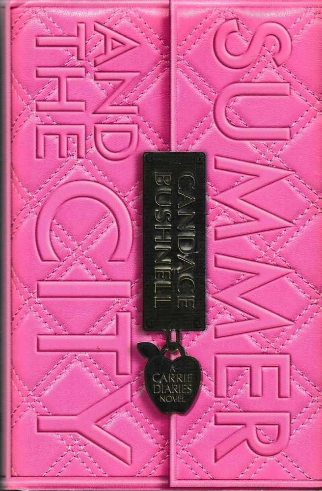 Summer And The City: A Carrie Diaries Novel, Candace Bushnell