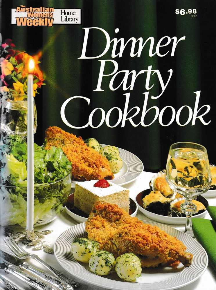 Dinner Party Cookbook, The Australian Women's Weekly