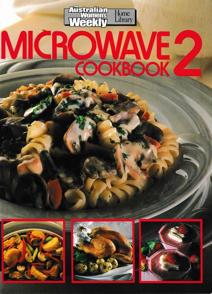Microwave Cookbook 2, Australian Women's Weekly