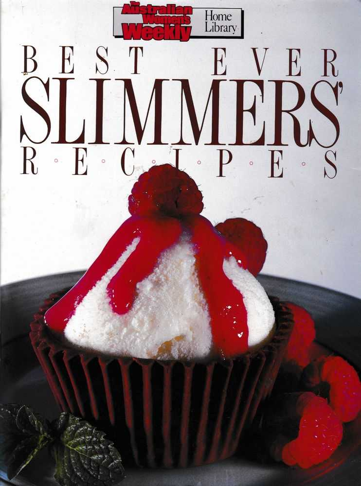 Best Ever Slimmer's Recipes, The Australian Women's Weekly