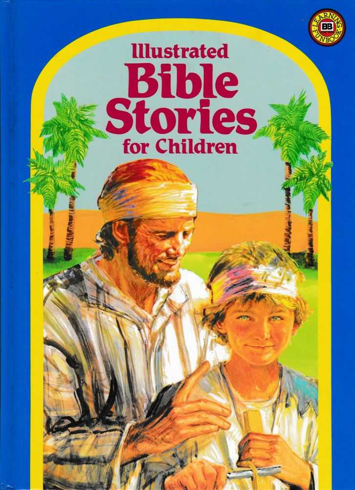 Illustrated Bible Stories for Children, Ray Hughes [Retold]
