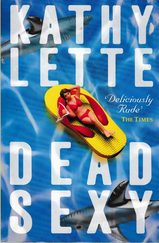 Dead Sexy, Kathy Lette