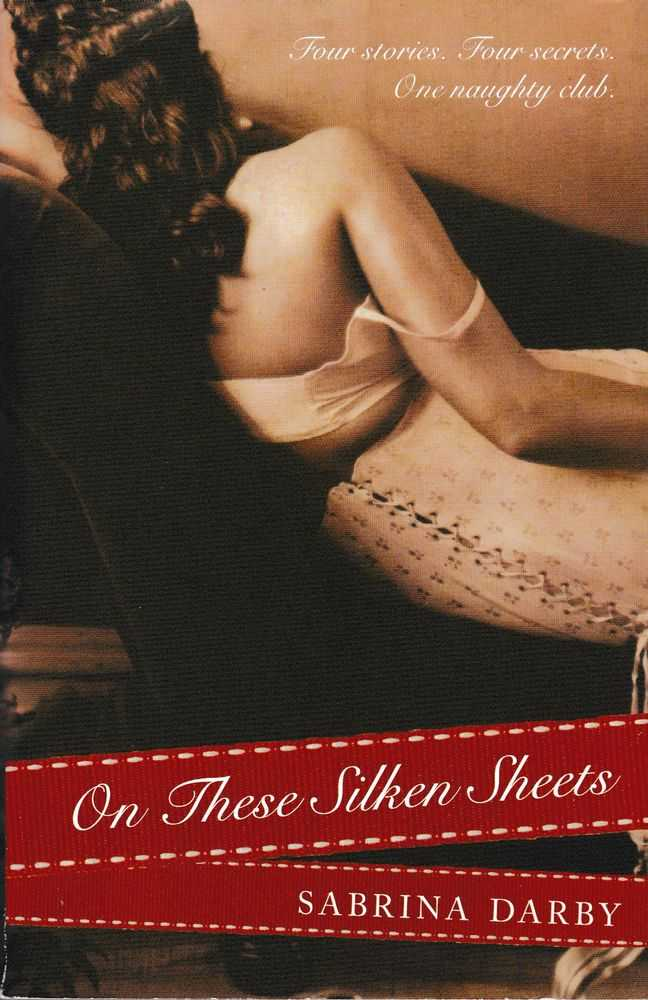 In These Silken Sheets, Sabrina Darby