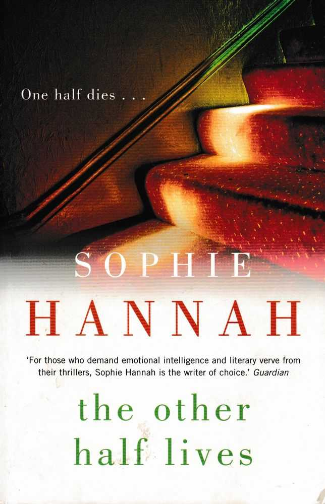 The Other Half Lives, Sophie Hannah