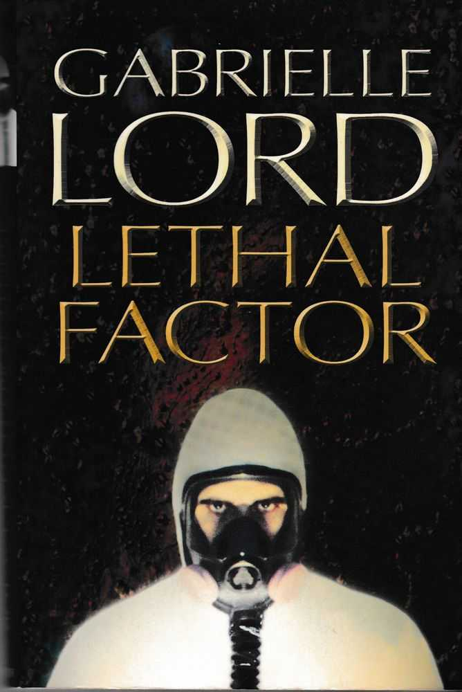 Lethal Factor, Gabrielle Lord
