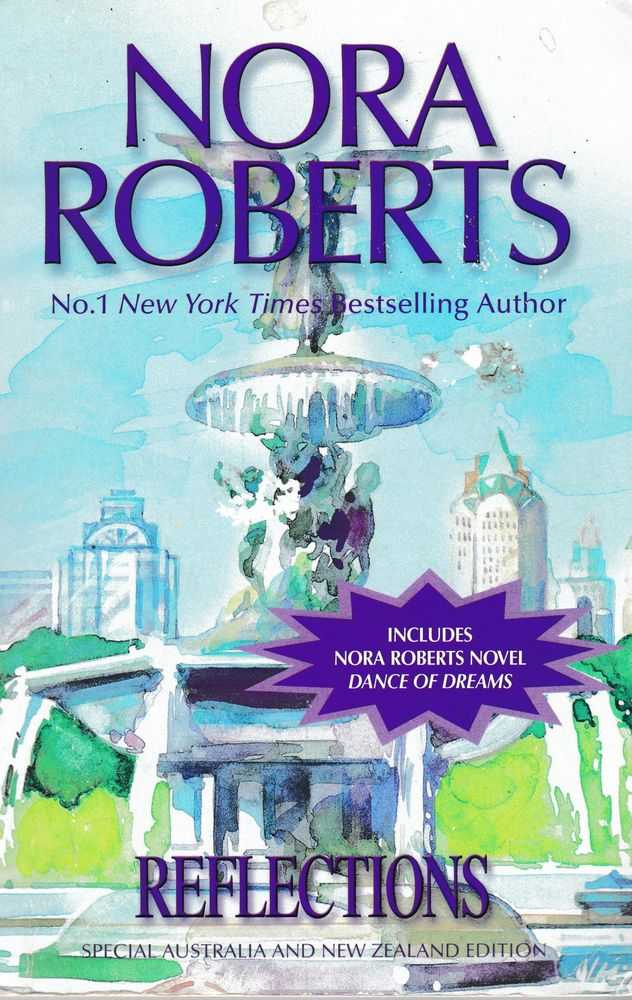 Reflections [Includes Dance of Dreams], Nora Roberts