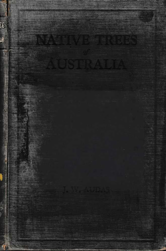 Native Trees of Australia, James Wales Audas