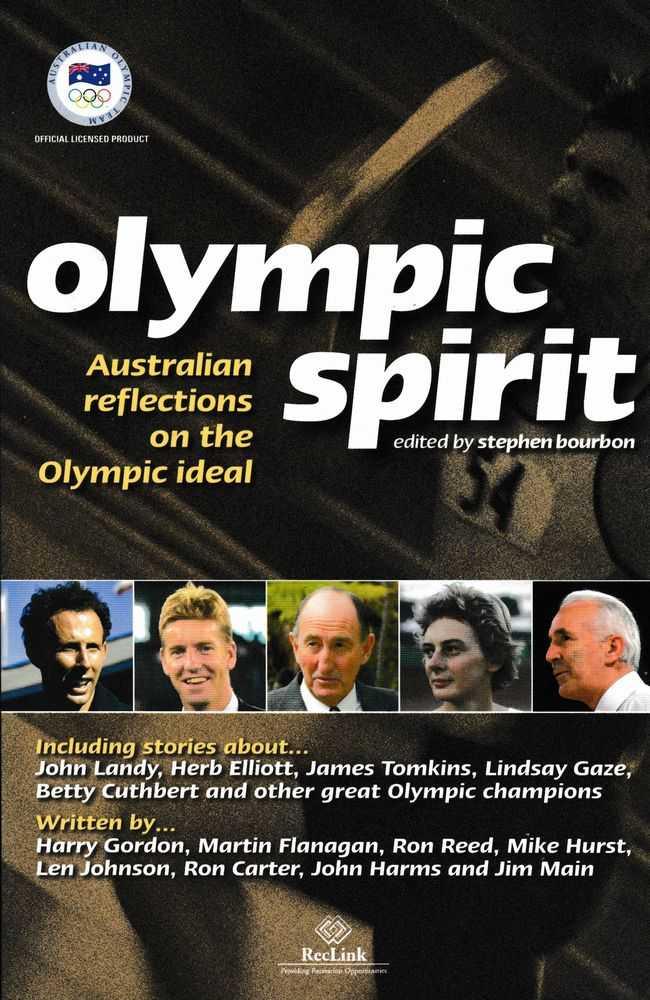 Olympic Spirit: Australian Reflections on the Olympic Ideal, Stephen Bourbon [Editor]