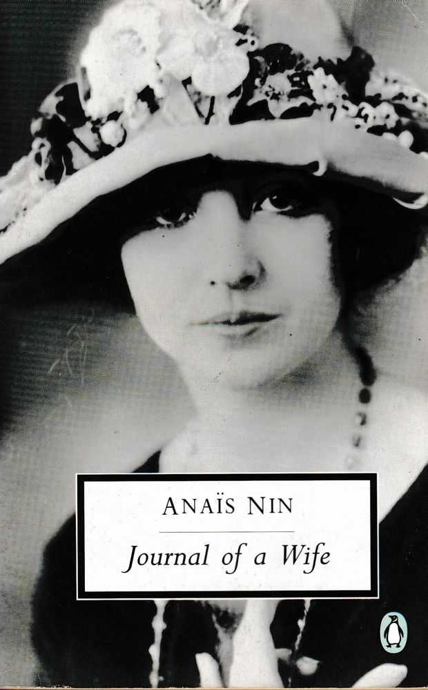 Journal Of A Wife, Anais Nin