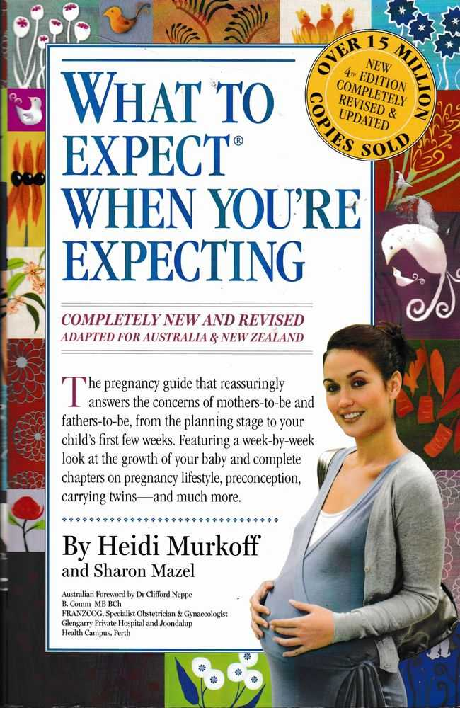What to Expect When You're Expecting Adapted for Australia and New Zealand, Heidi Murkoff and Sharon Mazel