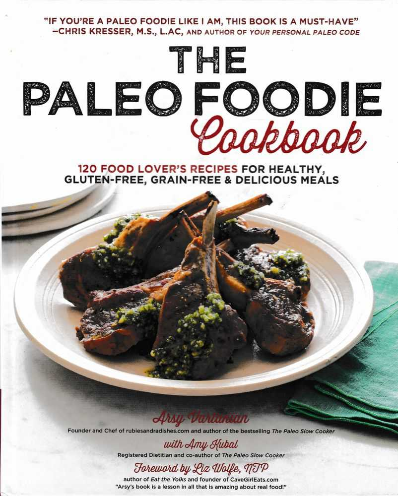 The Paelo Foodie Cookbook