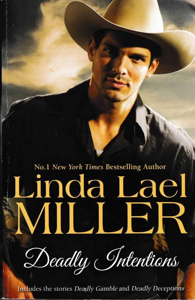 Deadly Intentions [Includes Deadly Gamble; Deadly Deceptions], Linda Lael Miller