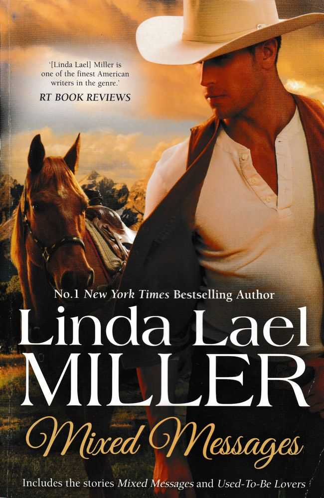 Mixed Messages [Includes Mixed Messages; Used-To-Be Lovers], Linda Lael Miller