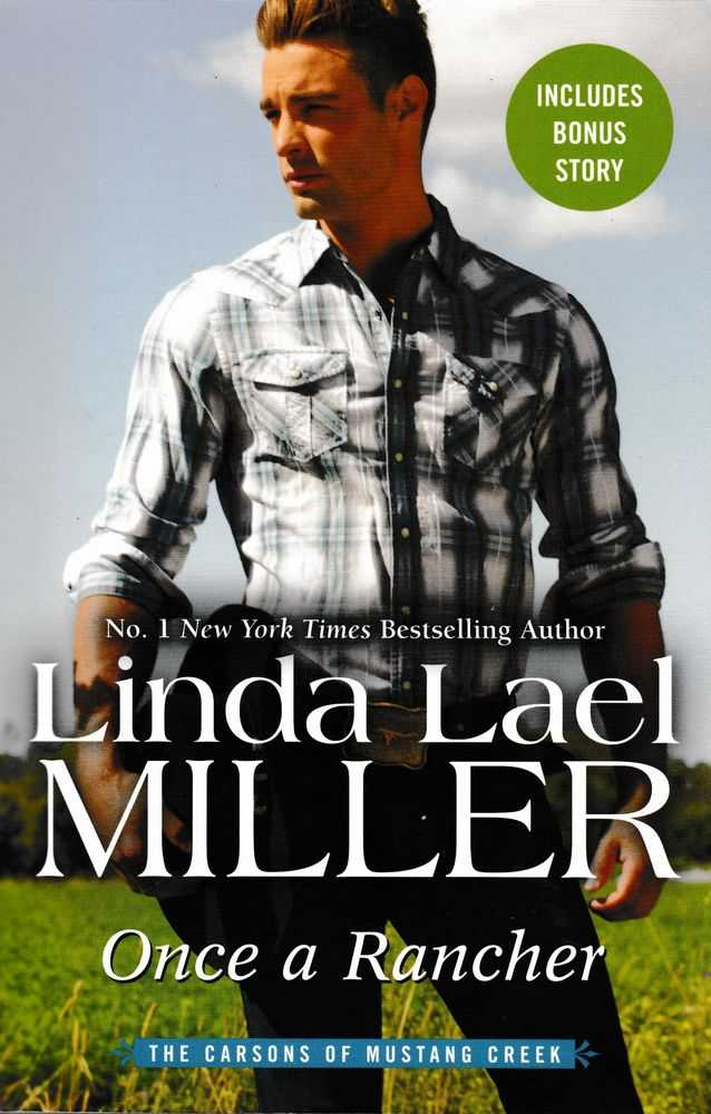 Once A Rancher, Linda Lael Miller