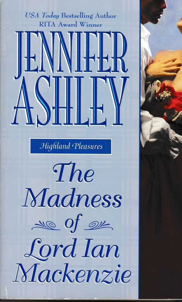 The Madness of Lord Ian Mackenzie, Jennifer Ashley
