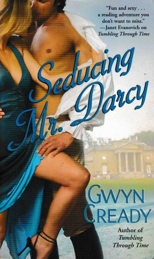 Seducing Mr. Darcy, Gwyn Cready