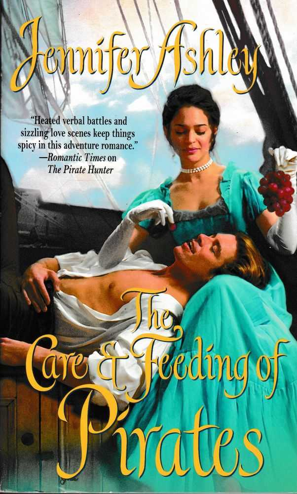 The Care & Feeding of Pirates, Jennifer Ashley
