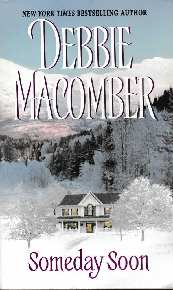Someday Soon, Debbie Macomber