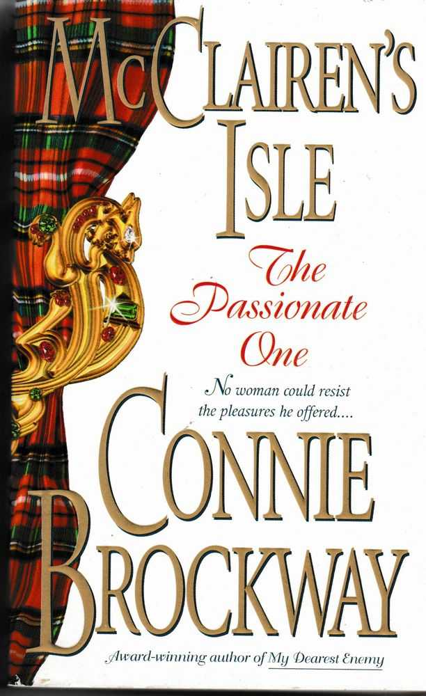McClairen's Isle: The Passionate One, Connie Brockway
